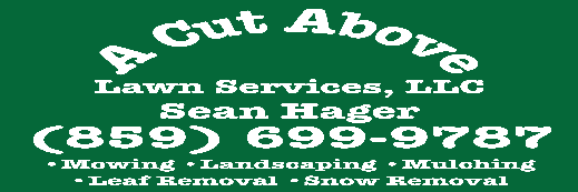 A Cut Above Lawn Services