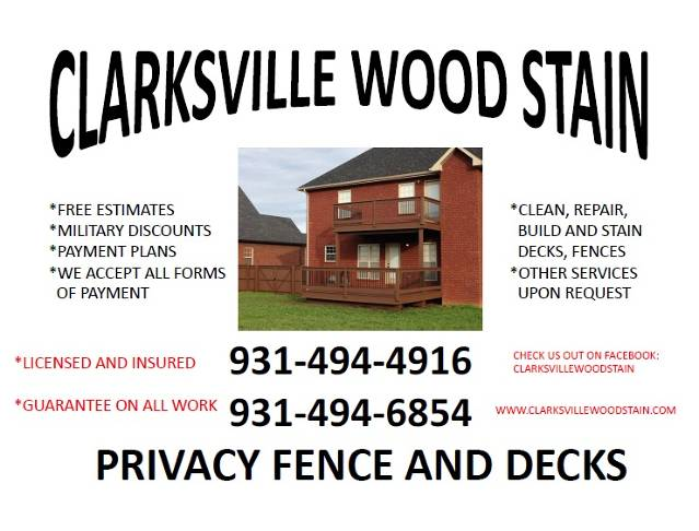 Clarksville Wood Stain, Privacy Fences and Decks